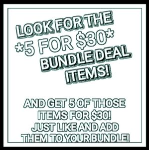Other - *5 for $30* bundle deal available!